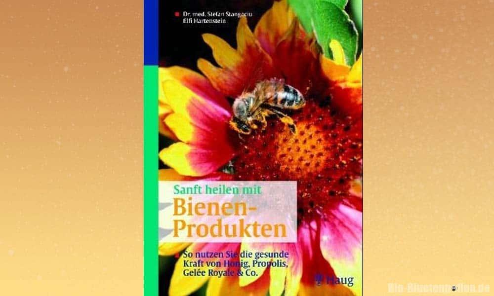 Buch: Sanft heilen mit Bienenprodukten