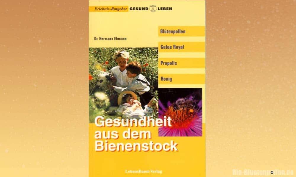 Das Buch: Gesundheit aus dem Bienenstock